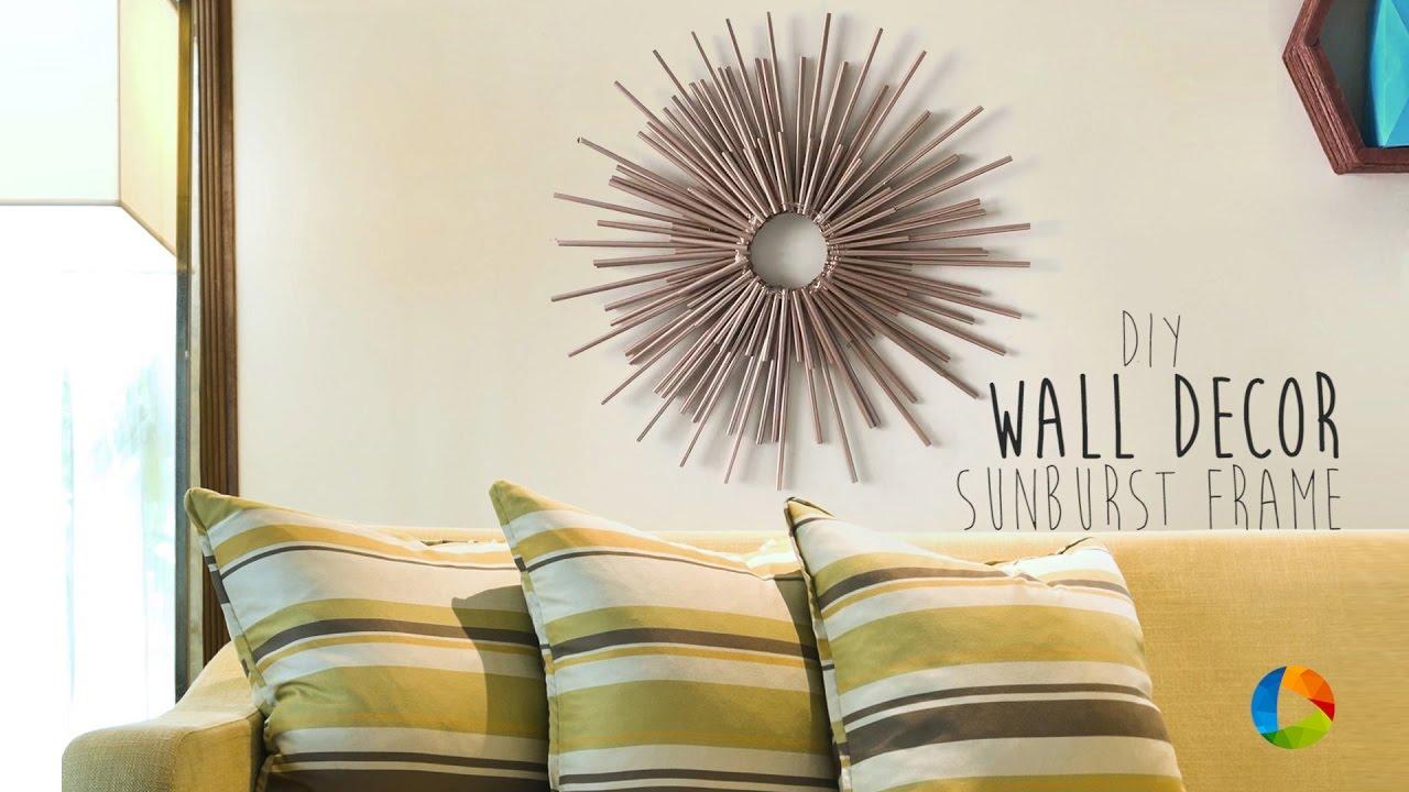 DIY : Wall Decor (Sunburst Frame) - YouTube
