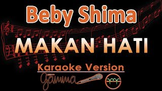 Video Baby Shima - Makan Hati KOPLO (Karaoke Lirik Tanpa Vokal) download MP3, 3GP, MP4, WEBM, AVI, FLV Oktober 2018