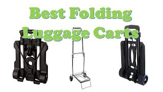 Top 5 Best Folding Luggage Carts for Carrying Luggage
