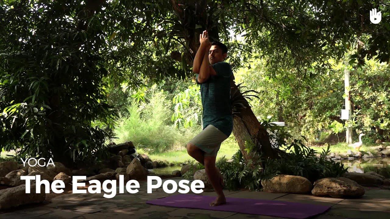 Learn the Eagle Pose - Garudasana | Yoga - YouTube