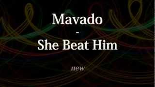 Mavado - She Beat Him (World Premiere Riddim) lyrics on screen