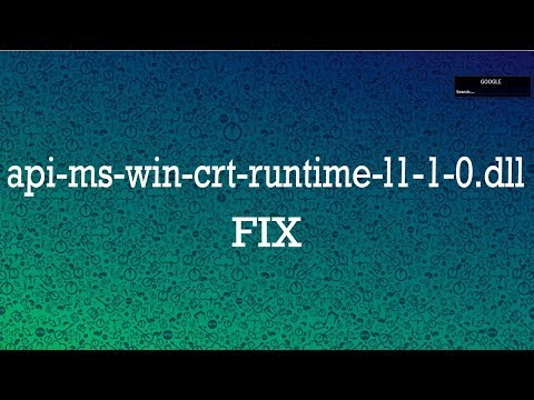 How To Fix Api-ms-win-crt-runtime-l1-1-0.dll Missing In Windows 10/8.1/8/7