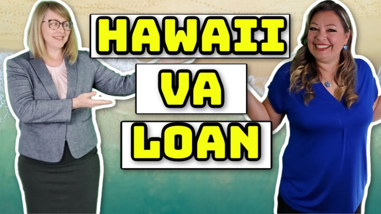 What Documents are required to get a VA home loan in Hawaii?