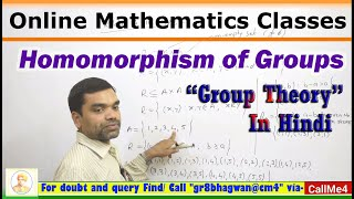 Group Theory - Homomorphism of Groups in hindi