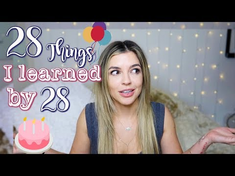 28 THINGS I LEARNED IN 28 YEARS