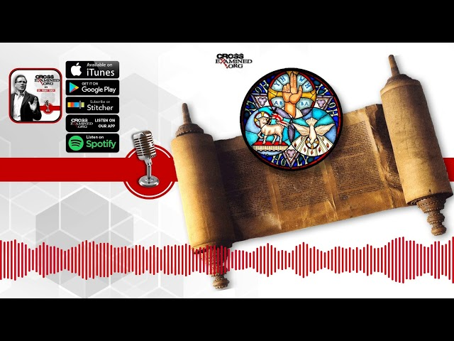 The Trinity in the Old Testament | Cross Examined Official Podcast