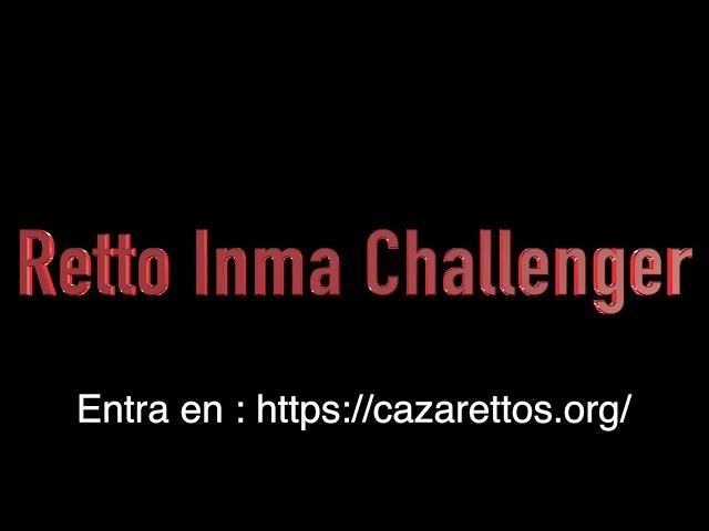 RETTO INMA CHALLENGE