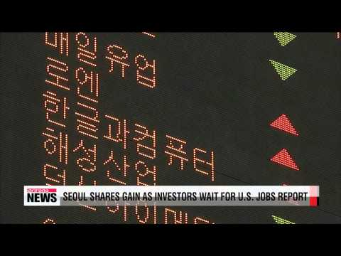 Seoul shares gain Wednesday as investors wait for U.S. jobs report
