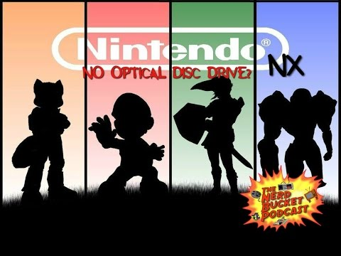 Nintendo NX- No Optical Disc Drive? #TNBPodcast