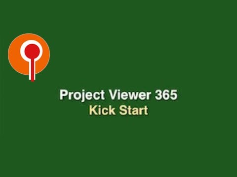 Project Viewer 365 Kick Start