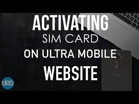 ACTIVATING SIM CARD ON ULTRA MOBILE WEBSITE