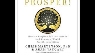 Chris Martenson & Adam Taggart: Prosper in Challenging Times