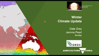 Dale Grey, Agriculture Victoria   Weather Outlook For Winter And Spring In Victoria, May 2020