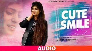 Cute Smile | Full Song | Tanisha Prajapati | Latest Haryanvi Songs Haryanavi 2019