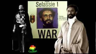 Emperor Haile Selassie I & Bob Marley - War