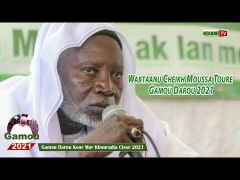 Waxtaanu Cheikh Moussa Touré : Gamou Darou Cissé 2021.....