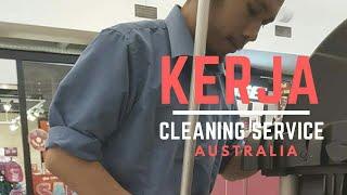 KERJA JADI CLEANER DI CANBERRA, AUSTRALIA #VLOG 8
