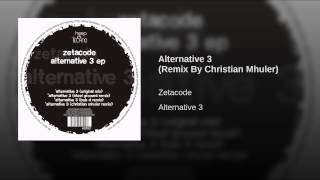 Alternative 3 (Remix By Christian Mhuler)
