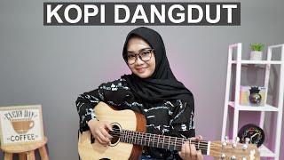 Download Lagu KOPI DANGDUT - FAHMI SHAHAB ( COVER BY REGITA ECHA ) mp3