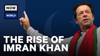 The Rise of Pakistan's Imran Khan | NowThis World