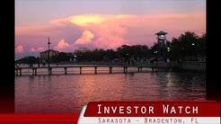 Investor Watch - Real Estate Investing in Sarasota Bradenton Florida