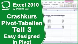 Crashkurs und Einstieg in Excel PIVOT Tabellen - Teil 3 Gestaltung & filtern - by CARINKO.com