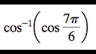 cos^-1(cos(7pi/6))