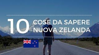 10 cose da sapere sulla Nuova Zelanda