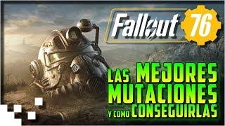 Fallout 76 - Las mejores mutaciones y como farmearlas