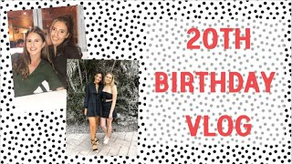 my 20th birthday vlog | COME CELEBRATE WITH ME!