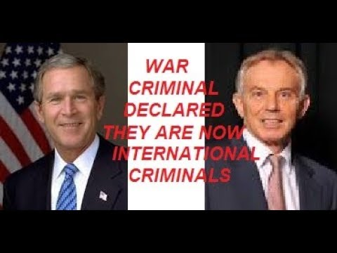 George Bush and Tony Blair Are Officially War Criminals., From YouTubeVideos