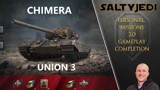 World Of Tanks II Chimera Missions II Union 3