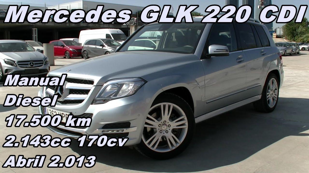 mercedes glk 220 cdi 13 manual diesel 170cv 17 500km itra madrid rh youtube com mercedes gl manual lift gate mercedes glk 350 manual pdf