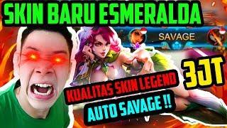 SKIN BARU ESMERALDA, KUALITAS SKIN LEGEND 3 JT!! AUTO SAVAGE!! *no clickbait* - Mobile Legends
