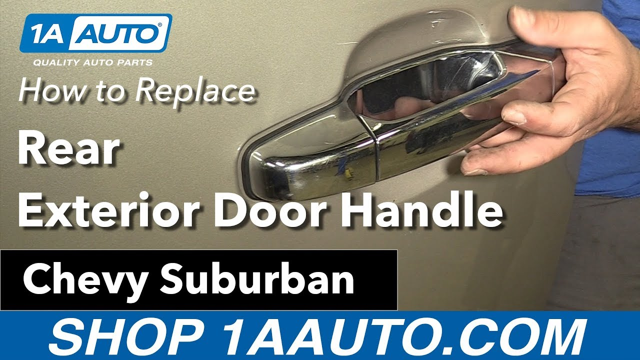 How to Replace Install Rear Exterior Door Handle 09 Chevy Suburban ...