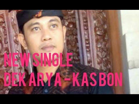 Kas Bon - Dek Arya feat Sila (Suling) New Projects Album Dek Arya 2017