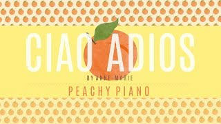Ciao Adios - Anne-Marie   Piano Backing Track