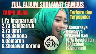 Download FULL ALBUM SHOLAWAT GAMBUS TERBARU DAN TERPOPULER - GAMBUS TERBAIK ||EL-MANIYYAH SEMARANG