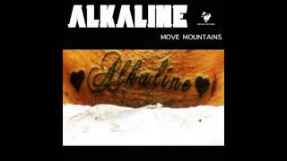 Alkaline - Move Mountains Things Mi Love Again [February 2014]