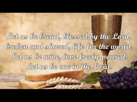 Let Us Be Bread (Thomas Porter)