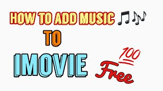 Download How to add music 🎶 to iMovie (2019)