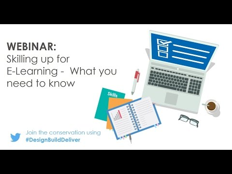Webinar: Skilling up for eLearning, what you need to know