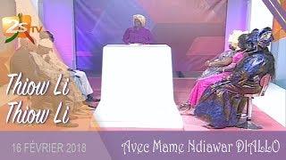 THIOW LI THIOW LI DU 16 FÉVRIER 2018 AVEC MAME NDIAWAR DIALLO - THÈME : L'ARGENT
