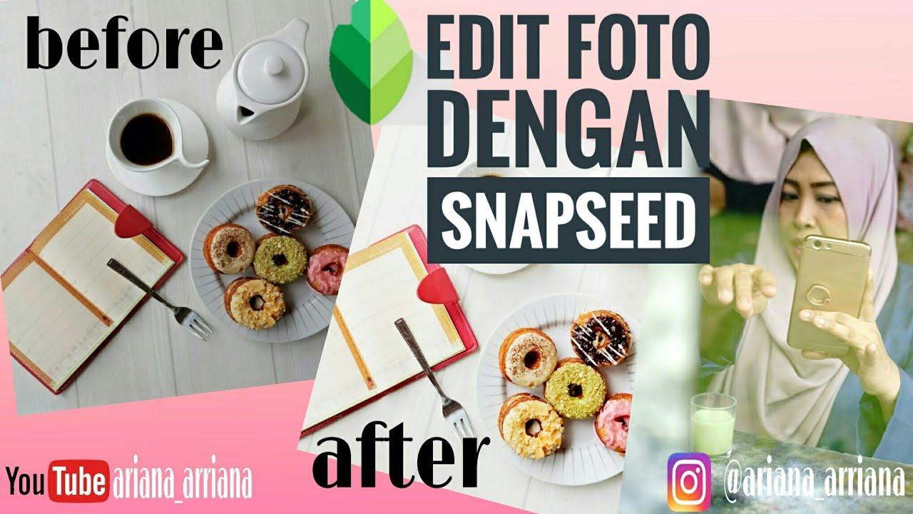 Tutorial Cara Edit Foto dengan SNAPSEED - YouTube