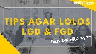 Download TIPS LOLOS FGD & LGD DARI SISI HRD ! (2019) - HRVlogger Mp3 and Videos