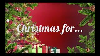 Christmas for...