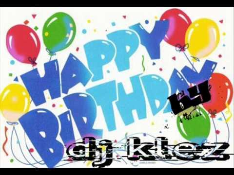 happy birthday  dj klez VERSION REGGAETON
