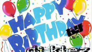 happy birthday [by dj klez] VERSION REGGAETON