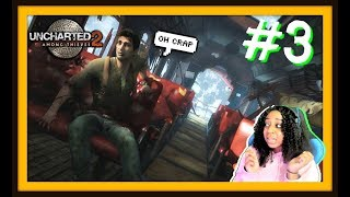 THEY WANT ME!!!   UNCHARTED 2: AMONG THIEVES EPISODE 3 (CH. 10-15) GAMEPLAY!!