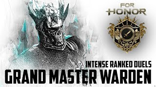 For Honor: Intense Ranked Duels! Grand Master Warden